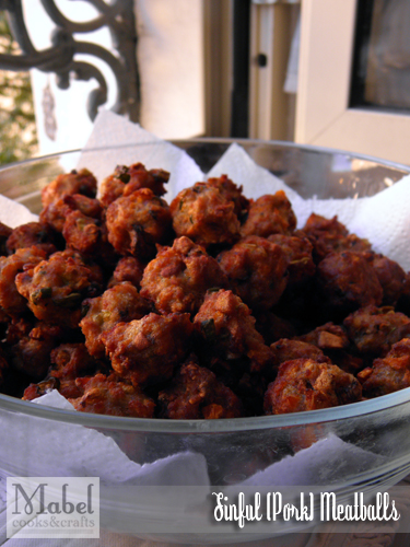 Sinful (Pork) Meatballs