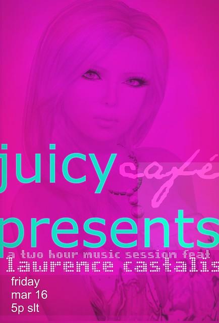 Juicy Cafe Presents...