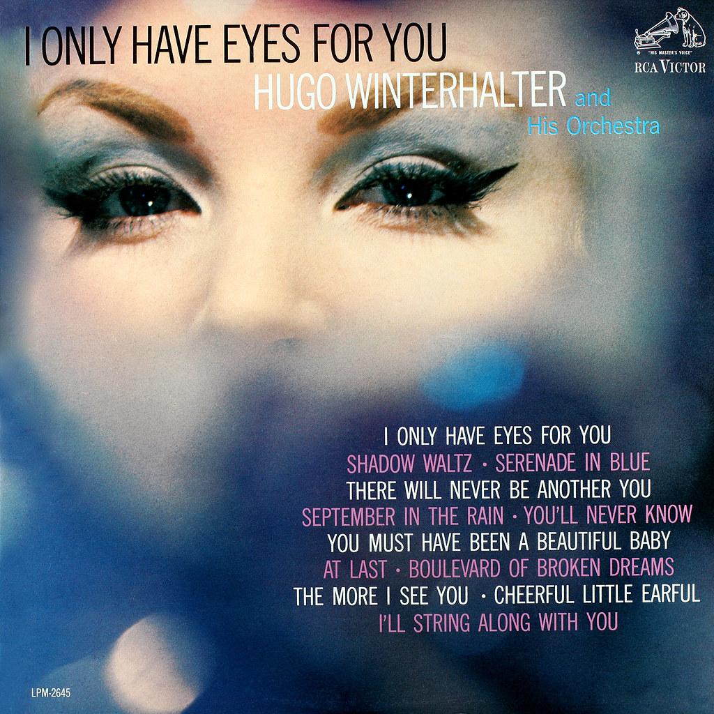 Hugo Winterhalter - I Only Have Eyes for You