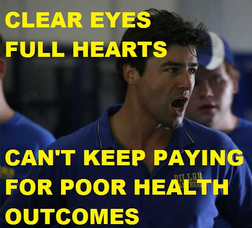 Can't Keep Paying For Poor Outcomes