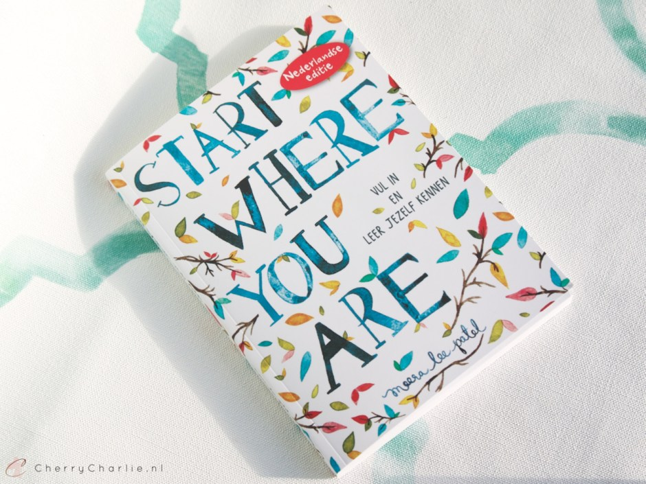 "Wie jarig is, trakteert! Win het boek ""Start Where You Are"" van Meera Lee Patel • CherryCharlie.nl"