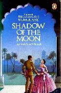 M M Kaye, Shadow of the Moon
