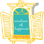Windows of Happiness