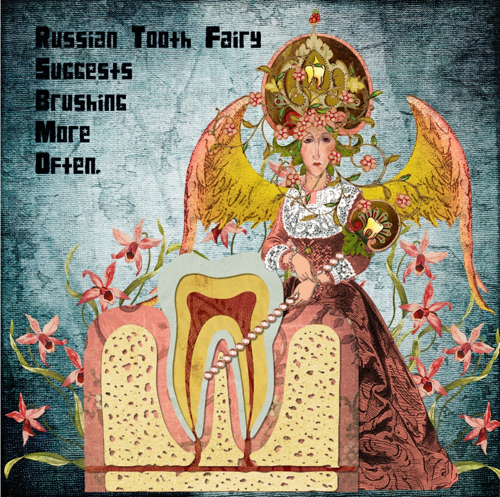 Russian Tooth Fairy