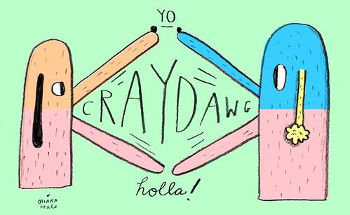 CRAYDOGS by Ohara.Hale