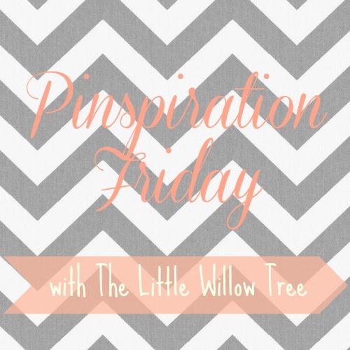 Pinspiration Friday