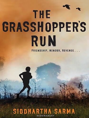 Siddhartha Sarma, The Grasshopper's Run