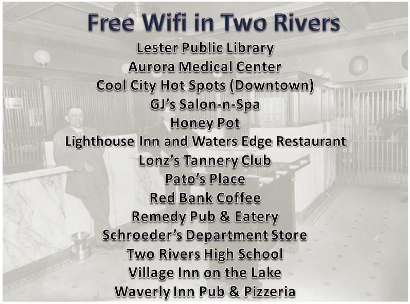 Free Wi Fi in Two Rivers - Update