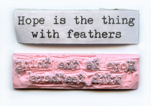 Hope Is the Thing with Feathers - Rubber Stamp