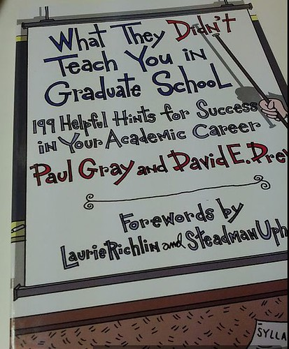 What They Didn't Teach You in Graduate School