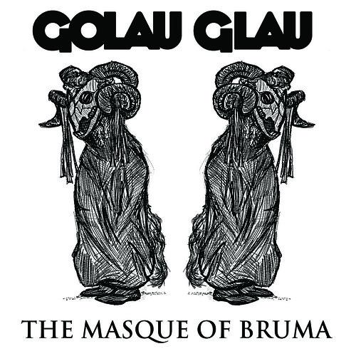 Golau Glau - The Masque Of Bruma
