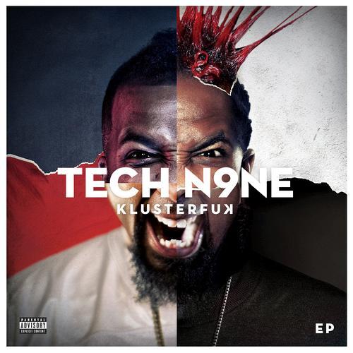 Tech N9ne - KLUSTERFUK EP