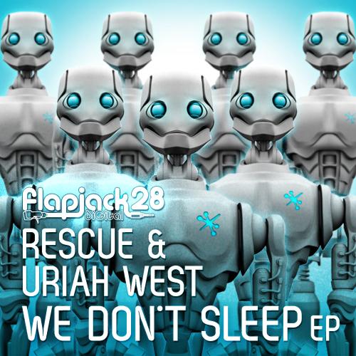 FLAPD028-RescueUriahWest_WeDontSleepEP