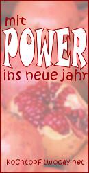 Blog-Event LXXIII- Mit Power ins neue Jahr (Eindsendeschluss 15. Januar 2012)