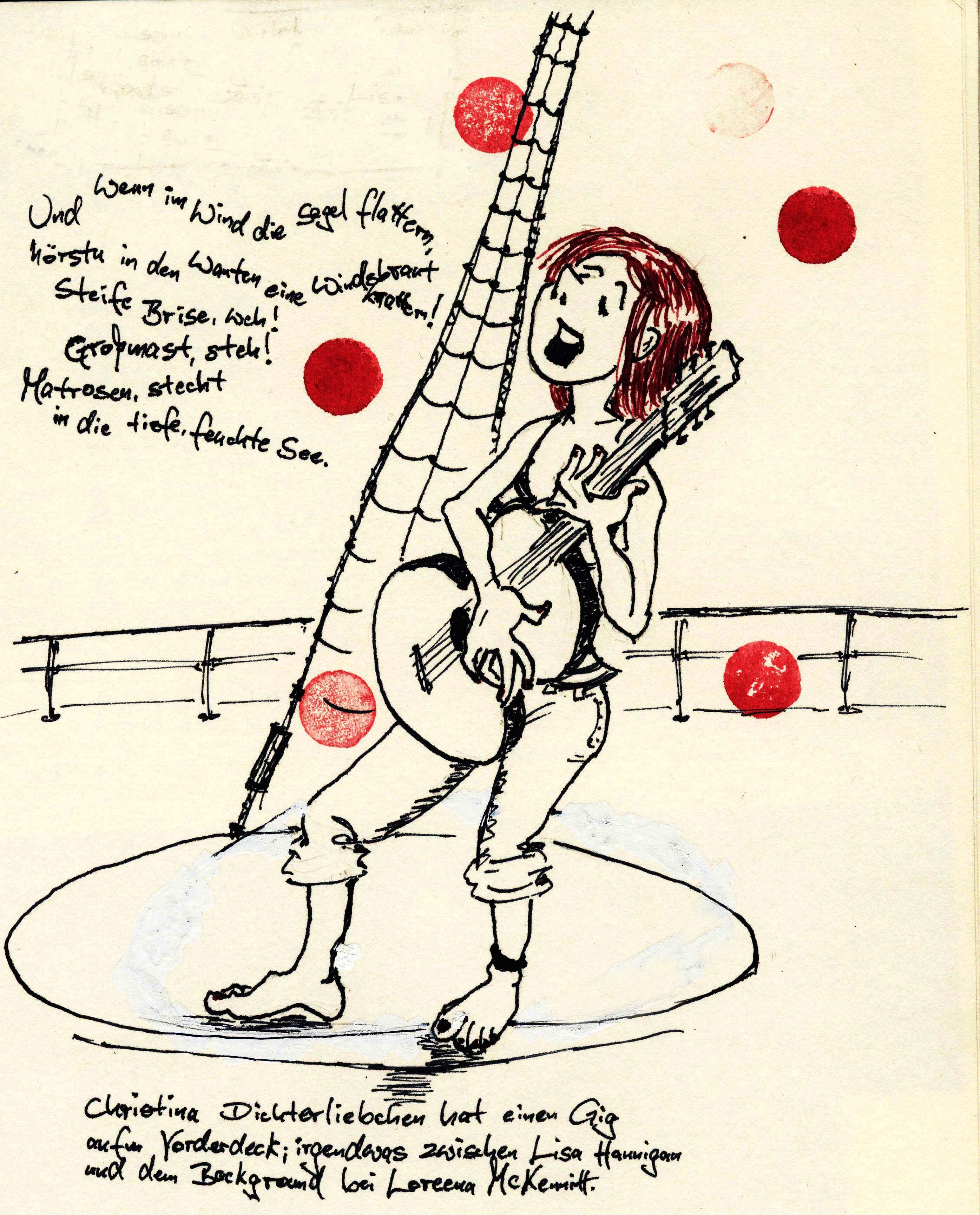 Christina Dichterliebchen hat einen Gig aufm Vorderdeck