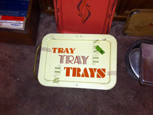 TRAY TRAY TRAYS