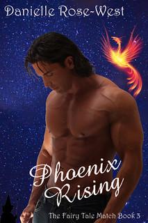 Danielle West-Rose Phoenix Rising Cover