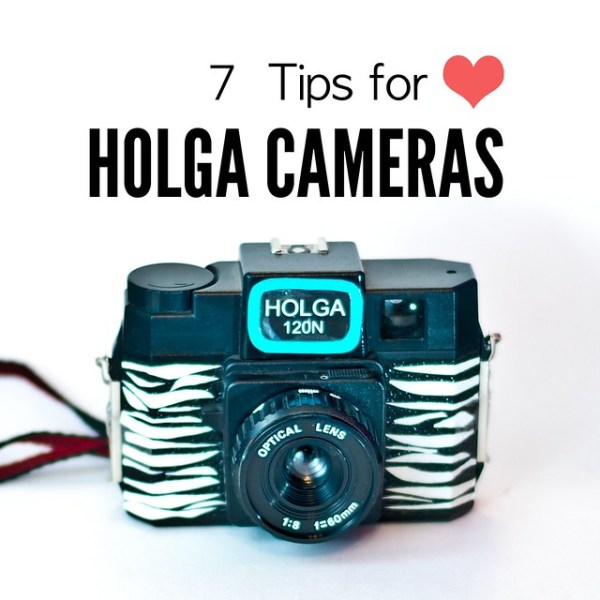 7 Tips for Holga Cameras