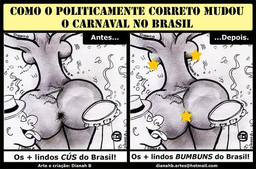 Como o Politicamente Correto Mudou o Carnaval no Brasil by Dianah B.