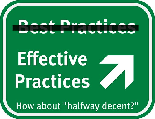 Road Sign - this exit for halfway decent (not best) practices