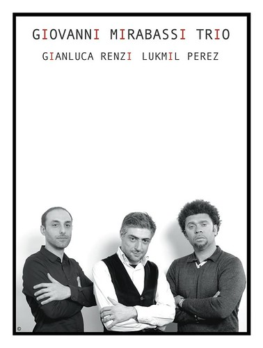 GIOVANNI MIRABASSI TRIO Tour Dates by cristiana.piraino