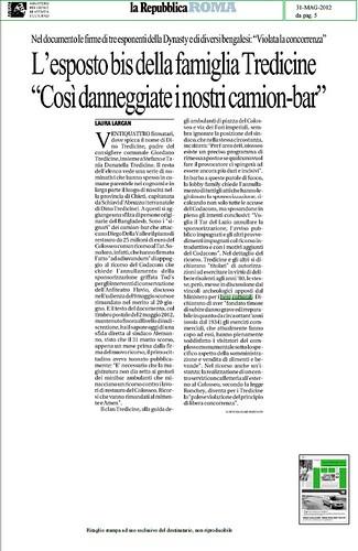 """ROMA ARCHEOLOGIA - L' ESPOSTO BIS DELLA FAMILGLIA TREDICINE (CONSIGLIERE COMUNALE TREDICINE) """"COSI` DANNEGGIATE I NOSTRI CAMION-BAR."""" LA REPUBBLICA (31/05/2012), p. 5. by Martin G. Conde"""
