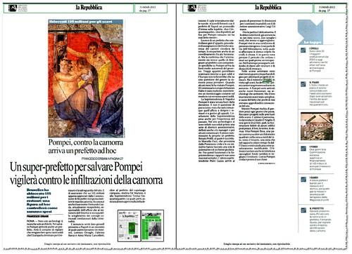 POMPEI ARCHEOLOGICA - Un super-prefetto per salvare Pompei, virgilera` contro le infiltrazioni della camoora. La Repubblica (31/03/2012), p. 27. by Martin G. Conde