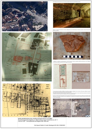 "ROMA ARCHEOLOGIA: IV.4). TEMPLE OF PEACE [Sector # A.1) (2009) -  The Archaeological Investigations at ""Hotel de Roma, Largo Corrado Ricci, nn. 36."" = ex-CASA nn. CXV - 'Arciconfraternita dei Pellegrini (15th -18th cent). by Martin G. Conde"