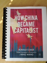 How China Became Capitalist - Ronald Coase & Ning Wang