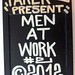 Men at work board #2