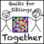 Quilts for Siblings Together