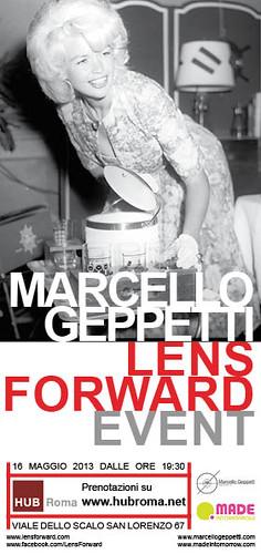 LENS FORWARD - una serata spettacolo con l'archivio Geppetti by cristiana.piraino