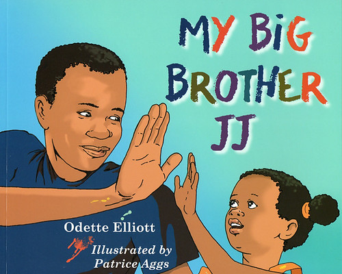 Odette Elliott and Patrice Aggs, My Big Brother JJ