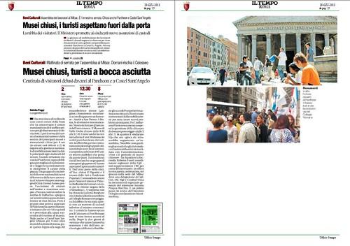 ROMA BENI CULTURALI - Scioperi e caos nei beni culturali: Musei chiusi, turisti a bocca asciutta – al Pantheon e a Castel Sant' Angelo, IL TEMPO (29/06/2013), p. 15. by Martin G. Conde