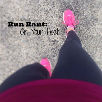 Run Rant On Your Feet