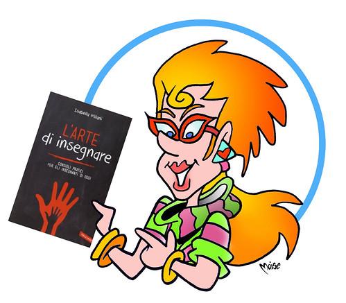 La Blogger-Prof. sbarca in libreria! by Moise-Creativo Galattico