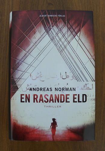 Andreas Norman, En rasande eld