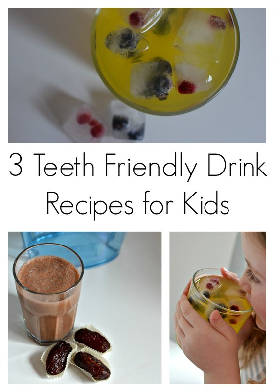 3 teeth friendly drink recipes for kids