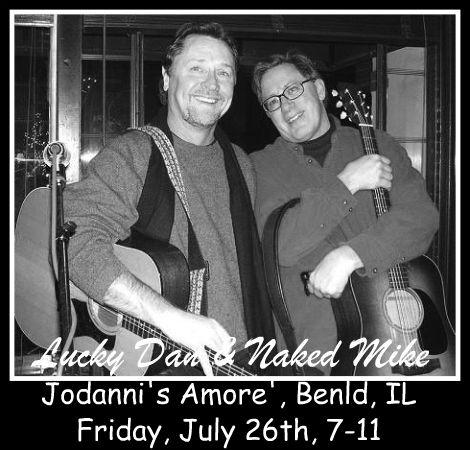 Lucky Dan & Naked Mike 7-26-13