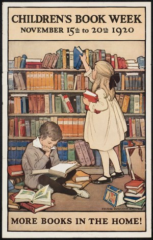 Children's book week, November 15th to 20th 1920. More books in the home! from Flickr via Wylio