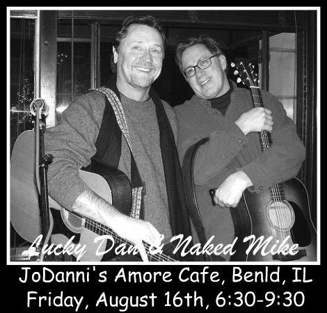 Lucky Dan & Naked Mike 8-16-13