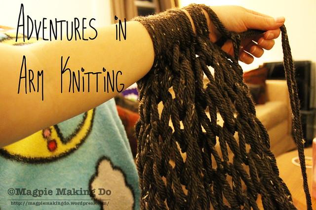 Arm knitting in progress