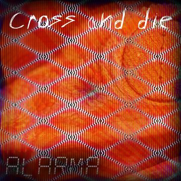 Cross and Die