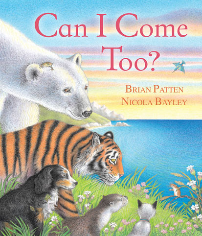 Brian Patten and Nicola Bayley, Can I Come Too?