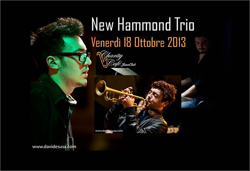 NEW HAMMOND TRIO oggi al Charity by cristiana.piraino