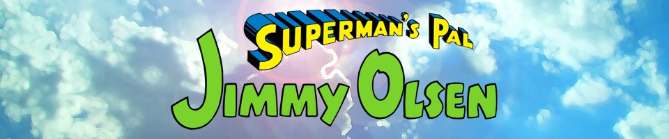 Superman's Pal, Jimmy Olsen of Earth-1: The Five Earths Project