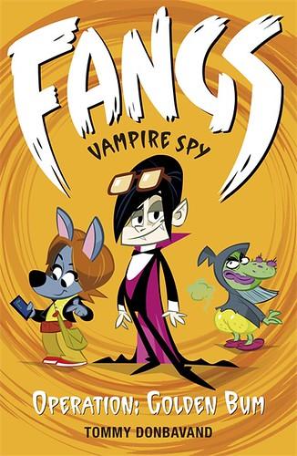 Tommy Donbavand, Fangs Vampire Spy - Operation: Golden Bum