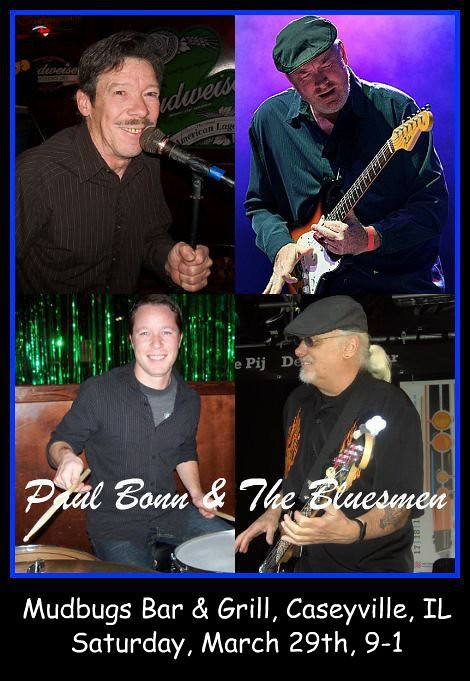 Paul Bonn & The Bluesmen 3-29-14