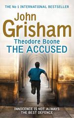 John Grisham, Theodore Boone: The Accused