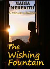 WISHING FOUNTAIN a Cornish Romance, The - Maria Meredith